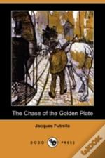 Chase Of The Golden Plate (Dodo Press)