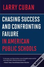 Chasing Success And Confronting Failure
