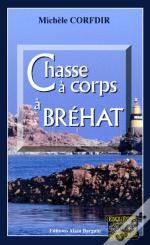 Chasse A Corps A Brehat