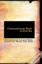 Chateaubriands Reise In Amerika