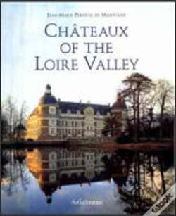 Wook.pt - Châteaux of the Loire Valley