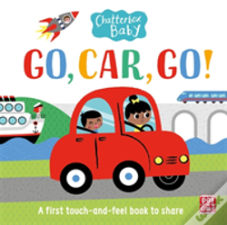 Wook.pt - Chatterbox Baby: Go, Car, Go!