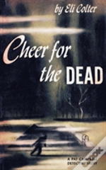 Cheer For The Dead