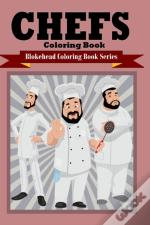 Chefs Coloring Book