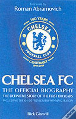 Wook.pt - Chelsea FC - The Official Biography