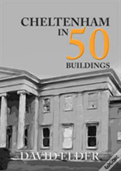 Wook.pt - Cheltenham In 50 Buildings