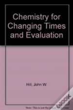 Chemistry For Changing Times And Evaluation