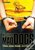 Cherub ; Mission 8 ; Mad Dogs