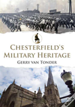 Wook.pt - Chesterfield'S Military Heritage