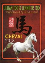 Cheval 2013 - Previsions Et Feng Shui