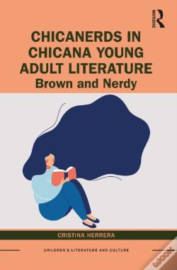 Wook.pt - Chicanerds In Chicana Young Adult Literature