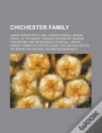 Chichester Family: James Chichester-Clark, Terence O'Neill, Baron O'Neill Of The Maine, Francis Chichester, George Chichester
