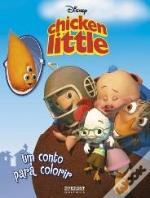 Chicken Little - Um Conto para Colorir