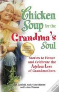 Wook.pt - Chicken Soup For The Grandma'S Soul