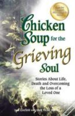 Wook.pt - Chicken Soup For The Grieving Soul