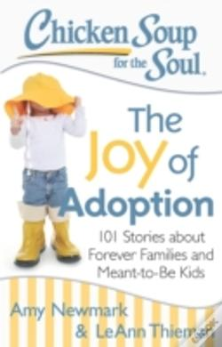 Wook.pt - Chicken Soup For The Soul: The Joy Of Adoption