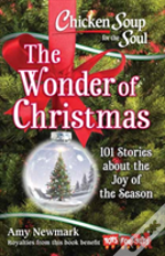 Chicken Soup For The Soul: The Wonder Of Christmas