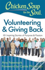Chicken Soup For The Soul: Volunteering And Giving Back