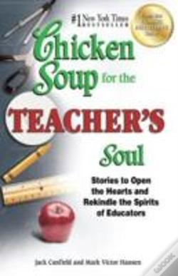 Wook.pt - Chicken Soup For The Teacher'S Soul