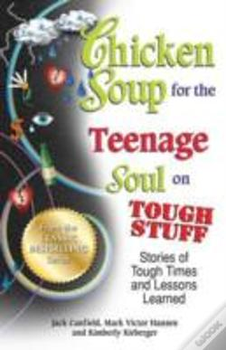 Wook.pt - Chicken Soup For The Teenage Soul On Tough Stuff