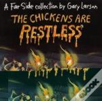 Chickens Are Restless