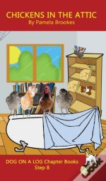 Chickens In The Attic Chapter Book