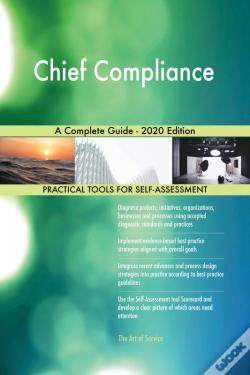 Wook.pt - Chief Compliance A Complete Guide - 2020 Edition