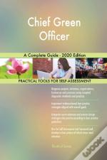 Chief Green Officer A Complete Guide - 2020 Edition