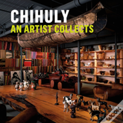 Wook.pt - Chihuly: An Artist Collects