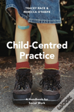 Child-Centred Practice