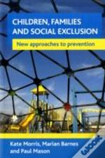 Children, Families And Social Exclusion