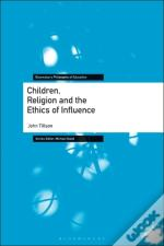 Children, Religion And The Ethics Of Influence