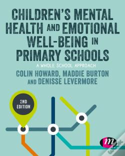Wook.pt - Childrens Mental Health And Emotional Well-Being In Primary Schools