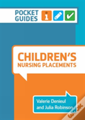 Children'S Nursing Placements: Pocket Guides For Student Nurses
