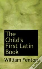 Child'S First Latin Book