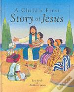 Child'S First Story Of Jesus