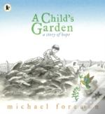 Childs Garden A Story Of Hope
