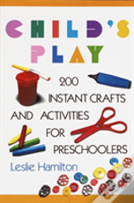 Child'S Play: Ages 6-12
