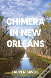 Chimera In New Orleans
