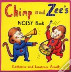 Wook.pt - Chimp And Zee'S Noisy Book