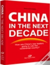 China In The Next Decade