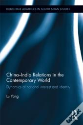 China-India Relations In The Contemporary World