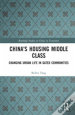 China S Housing Middle Class Tang