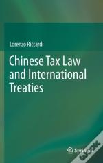 China Tax Law And International Treaties