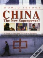 China The New Superpower?