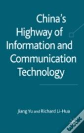Chinas Highway Of Information/Communica