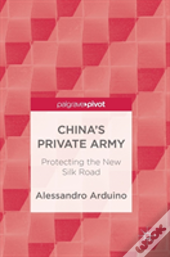 China'S Private Army