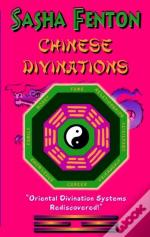 Chinese Divinations