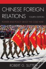 Chinese Foreign Relations 4ed
