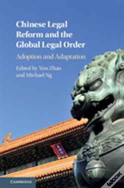 Wook.pt - Chinese Legal Reform And The Global Legal Order